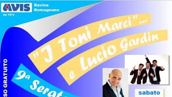 Lucio Gardin e i Toni Marci a Ravina per l'Avis