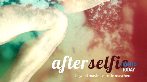 Afterselfie - beyond masks | oltre le maschere