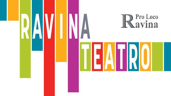 Ravina: tutti a teatro, gli appuntamenti fino a marzo